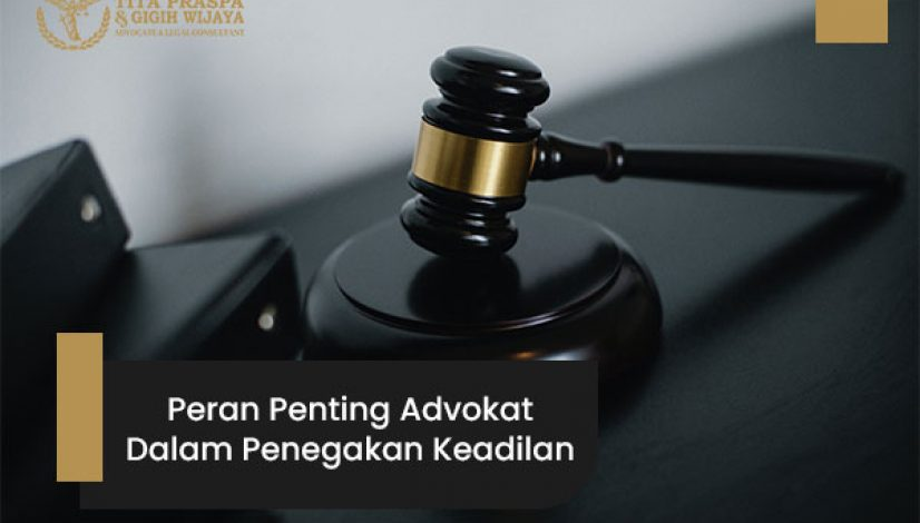 Peran-penting-advokat-dalam-penegakan-keadilan